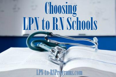 Choosing LPN to RN Schools