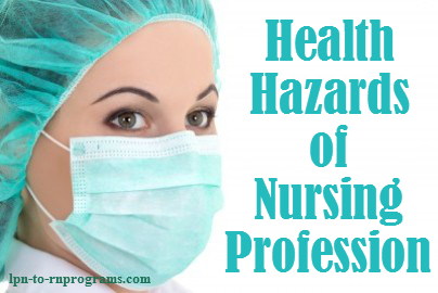 Health Hazards of Nursing