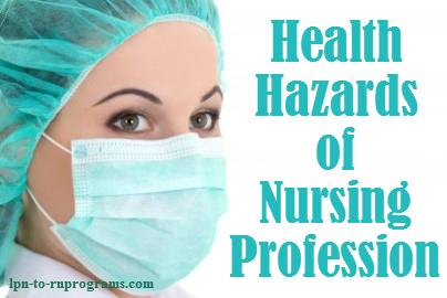 Health Hazards of Nursing