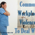 Common workplace violence to deal with